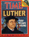 Time: Luther 500 Years Young, Half a millennium after his birth, the first Protestant is still a towering force, October 17, 1983, Page 44-55